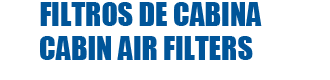 FILTROS DE CABINACABIN AIR FILTERS